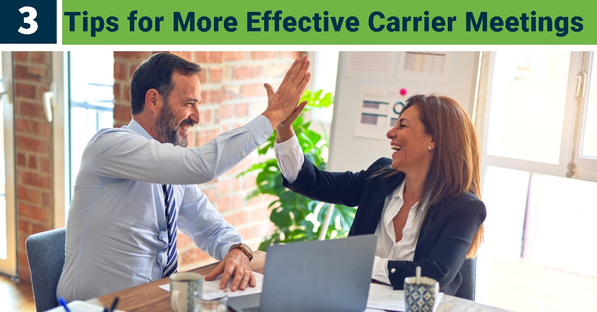 3 Tips for More Effective Carrier Meetings