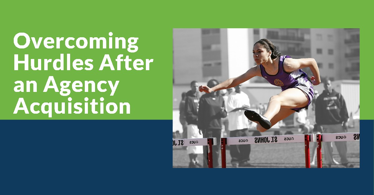 Overcoming Hurdles After an Agency Acquisition